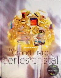 Le grand livre des perles de cristal 9782215077893