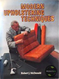 Modern Upholstering Techniques 9780713421972