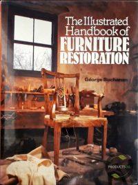 The Illustrated Handbook of Furniture Restoration 9780713444216
