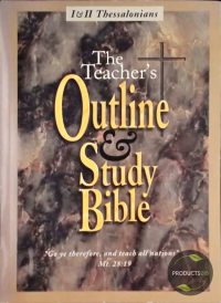 The Teacher's Outline and Study Bible : I and II Thessalonians 9780945863410