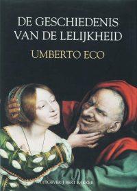 Geschiedenis Van De Lelijkheid 9789035131965