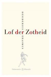 Lof Der Zotheid 9789025311636