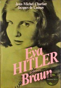 Eva Hitler geboren Braun 7423637258294