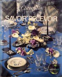 L'Art de la Table : Savoir Recevoir 9782010025631