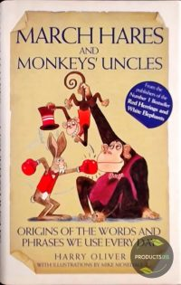March Hares And Monkeys' Uncles 9781843581529