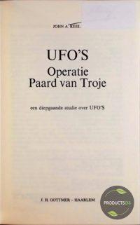 UFO's operatie paard van Troje : Een diepgaande studie over UFO's 9789025701109