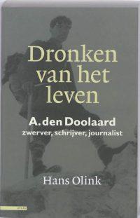 Dronken van het leven A. den Doolaard 9789045013695
