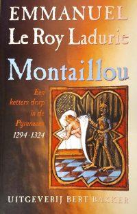 Montaillou : een ketters dorp in de Pyreneeën 1294-1324 9789035126244