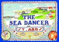 The Sea Dancer at St Abbs 9780955269684