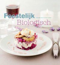Feestelijk biologisch tafelen 9789087241421