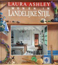 Laura Ashley : Wonen in landelijke stijl 9789026934377