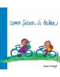 Samen fietsen is leuker 9789081211116