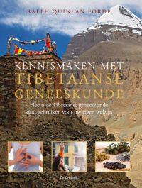 Kennismaken met Tibetaanse geneeskunde 9789060307106