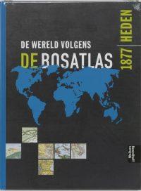 De Wereld Volgens De Bosatlas 9789001956912