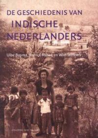 De Geschiedenis Van Indische Nederlanders 9789035129320