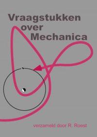 Vraagstukken over Mechanica 9789071301964