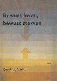 BEWUST LEVEN BEWUST STERVEN 9789063252830