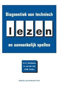 Diagnostiek van technisch lezen en aanvankelijk spellen 9789086595907