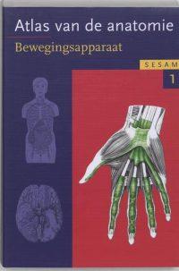 Atlas van de anatomie : Het bewegingsapparaat 9789055744978