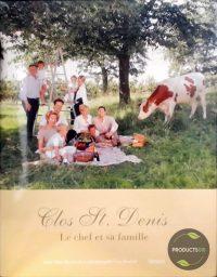 Clos St. Denis : Le chef et sa famille 9789020949124