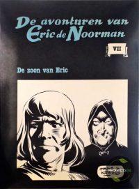 De avonturen van Eric de Noorman : De Zoon van Eric : VII 9789070106577