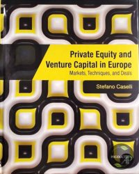 Private Equity and Venture Capital in Europe 9780123750266