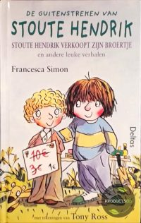 Stoute Hendrik Verkoopt Zijn Broertje En Andere Leuke Verhalen 9789024376568