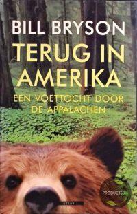 Terug In Amerika, Een Voettocht Door De Appalachen 9789045008080