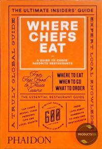 Where Chefs Eat 9780714868660
