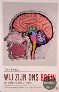 Wij zijn ons brein 9789046705063