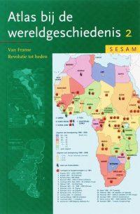 Sesam atlas van de wereldgeschiedenis 2 9789055744626