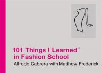 101 Things I Learned In Fashion School 9780446550291