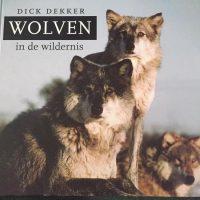 Wolven in de wildernis 9789062244027