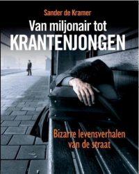 Van Miljonair Tot Krantenjongen 9789085104445