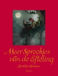 Meer sprookjes van de Efteling 9789021669588