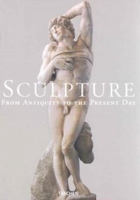 Sculpture from Antiquity to the present day 9783822816622
