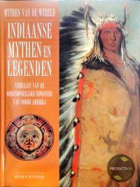 Indiaanse mythen en legenden 9789061138143