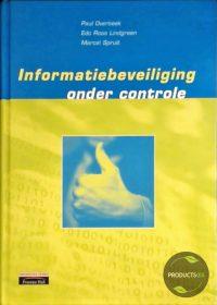 Informatiebeveiliging Onder Controle 9789043002899
